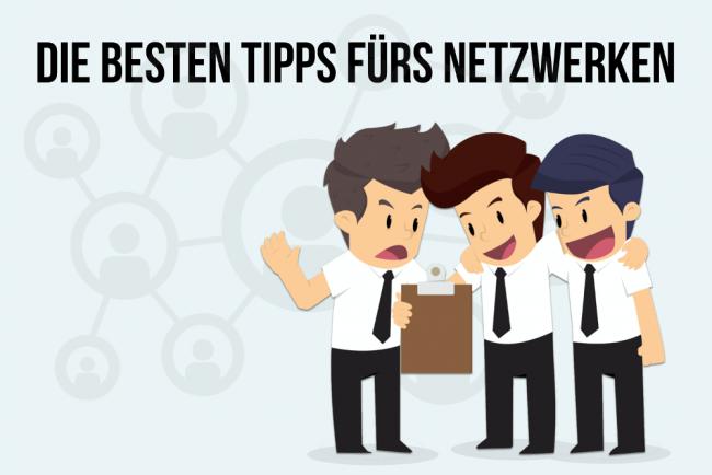 Netzwerken lernen: 30 Tipps für richtiges Networking