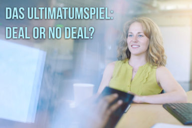 Das Ultimatumspiel: Fair gewinnt