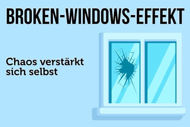 Broken-Windows-Effekt: Chaos verstärkt sich selbst