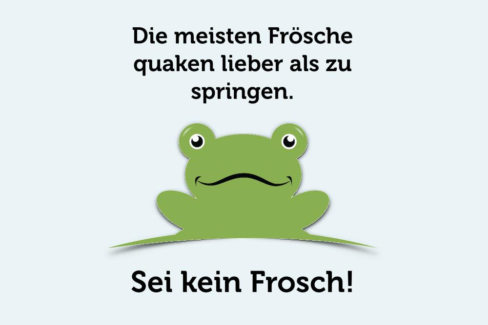 Komfortzone verlassen Boiling Frog sei kein Frosch