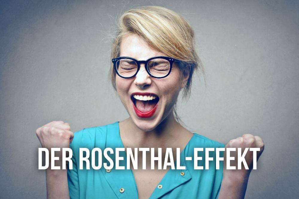 Rosenthal Pygmalion Effekt Beispiel Psychologie