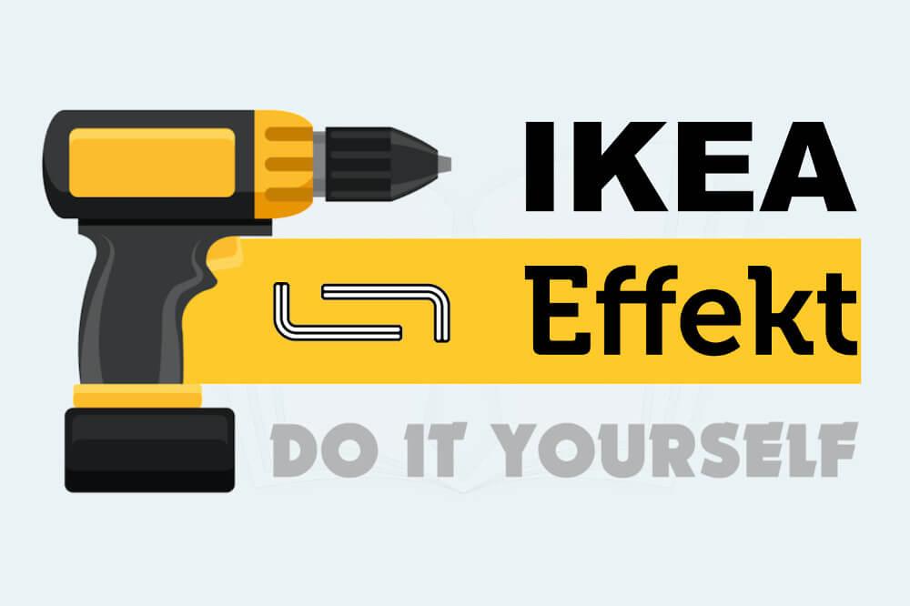 Ikea Effekt DIY Selbstgemacht mehr Wert