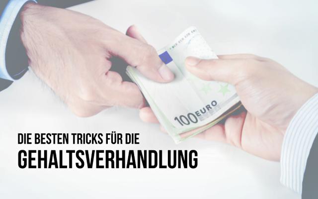 Gehaltsverhandlung mehr Geld verhandeln Tricks Euro