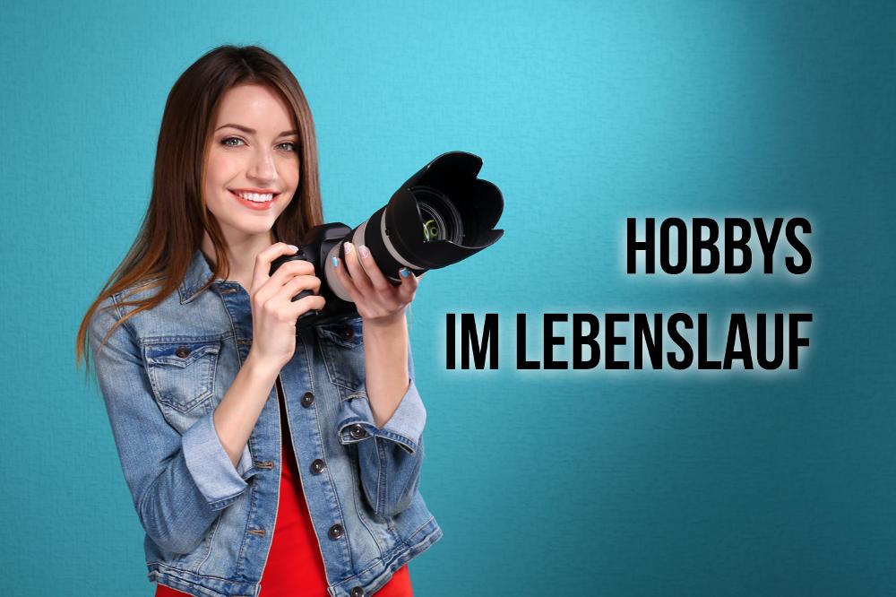 Hobbys im Lebenslauf angeben Interessen nennen