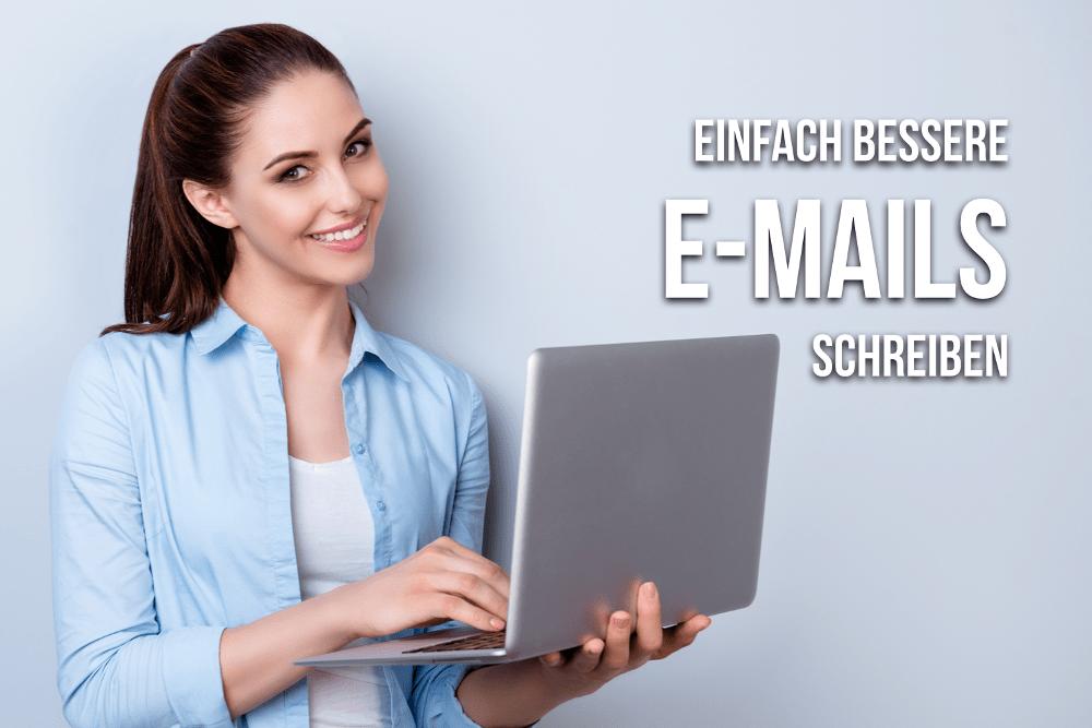 E-Mails schreiben: Tipps für bessere E-Mails