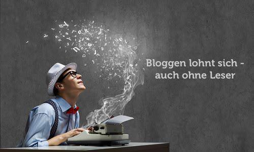 Bloggen lohnt sich_Text