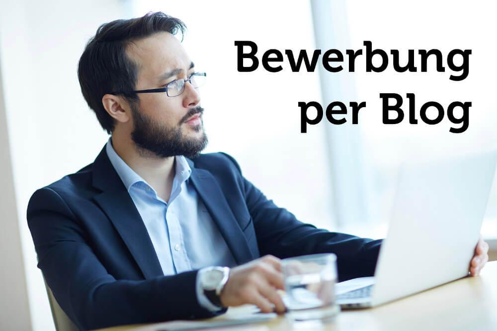 Bewerbung per Blog: Tipps für die passive Jobsuche