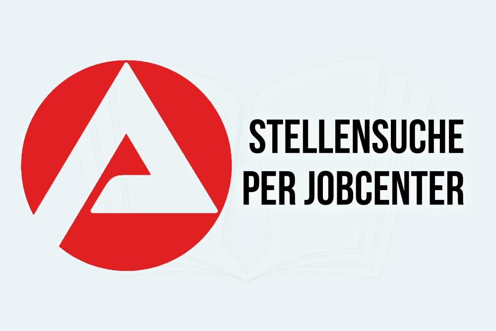 Stellensuche Jobcenter Bewerbung ALG2