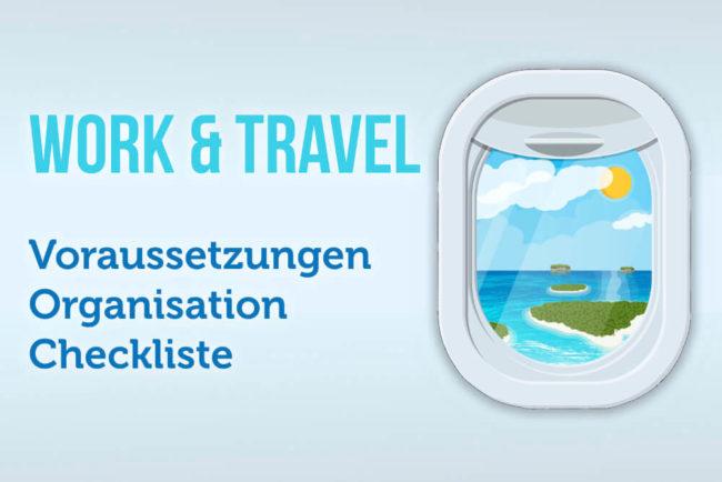Work and Travel: Das sollten Sie wissen
