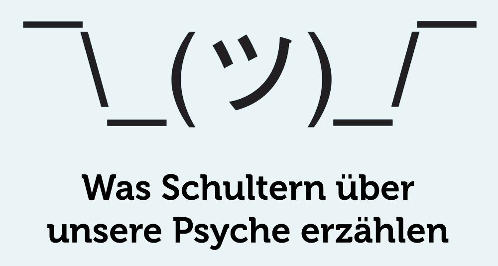 Schultern-Psyche-Koerperhaltung-Tipps
