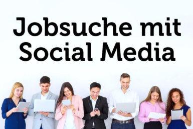 Jobsuche und Bewerbung über Social Media