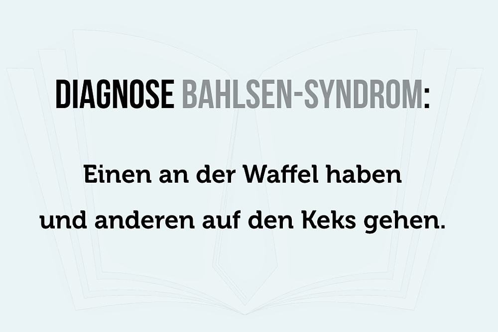 Definition Bahlsen-Syndrom