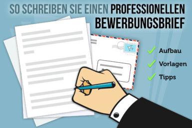 Bewerbungsbrief: Aufbau, Inhalt, Beispiele, Vorlagen