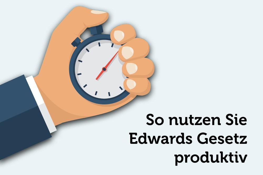 edwards-gesetz-produktivitaet-tipps