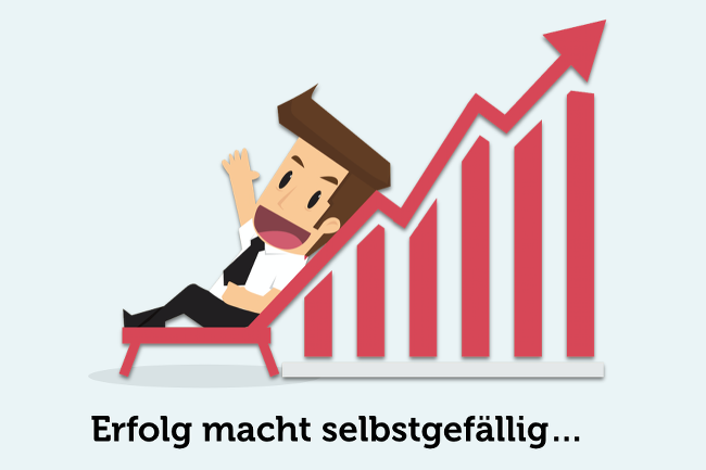 Erfolg-selbstgefaellig-Selbstueberschaetzung-Overconfidence