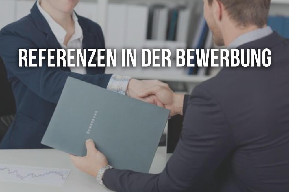 Referenzen in der Bewerbung: Vorlagen & Tipps | karrierebibel.de