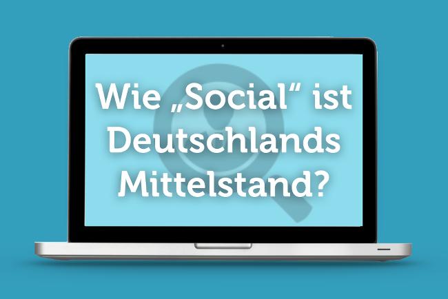 Studie: Wie social ist Deutschlands Mittelstand?