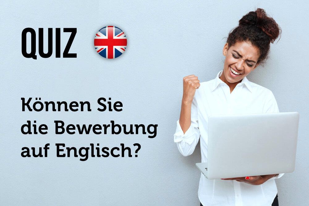 Quiz Bewerben auf Englisch Test