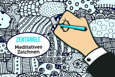 Zentangle: Meditatives Zeichnen zur Entspannung