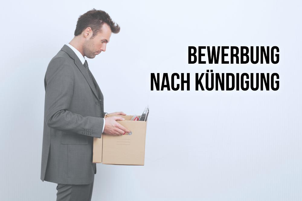 Bewerbung Nach Kundigung Tipps Und Muster Karrierebibel De