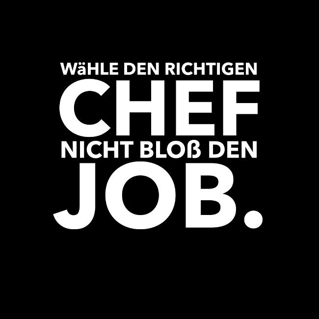 Chef statt Job