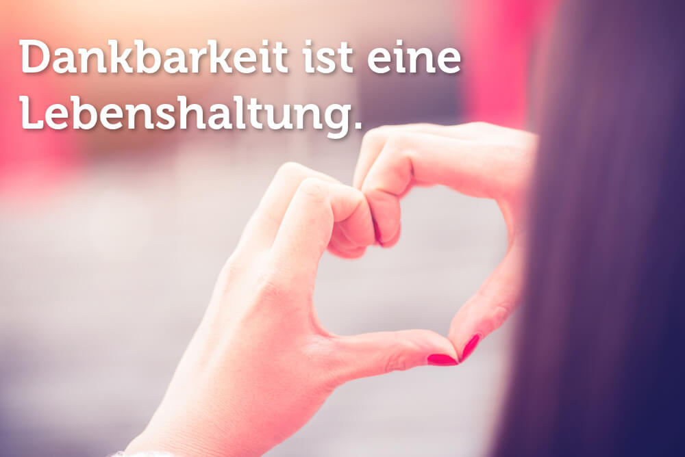 Dankbarkeit: Wie sie Glück und Erfolg fördert | karrierebibel.de