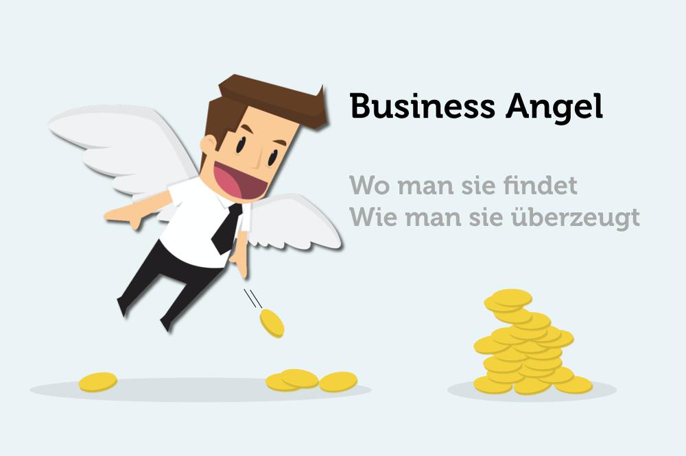 Business Angel: Wie sie Startups finanzieren