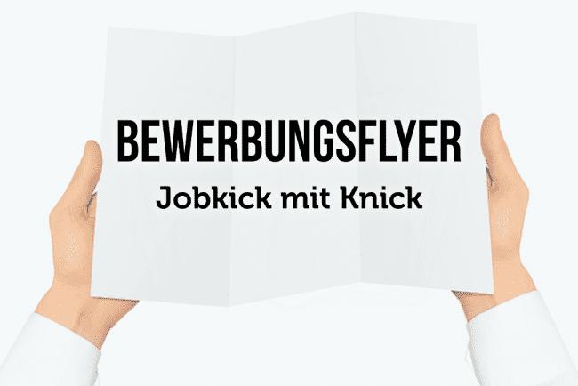 Bewerbungsflyer: Kandidatenkick für Jobmessen