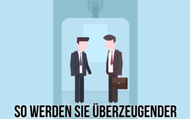 UEberzeugungskraft lernen ueberzeugender werden Elevator Pitch