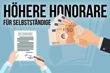 Bezahlung Selbstständige: Tipps für höhere Honorare