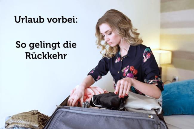 Urlaub vorbei: Wie Sie wieder in den Job finden