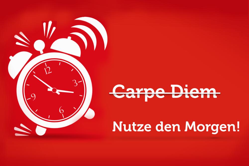 Carpe-Diem-Nutze-den-Morgen-90-90-1