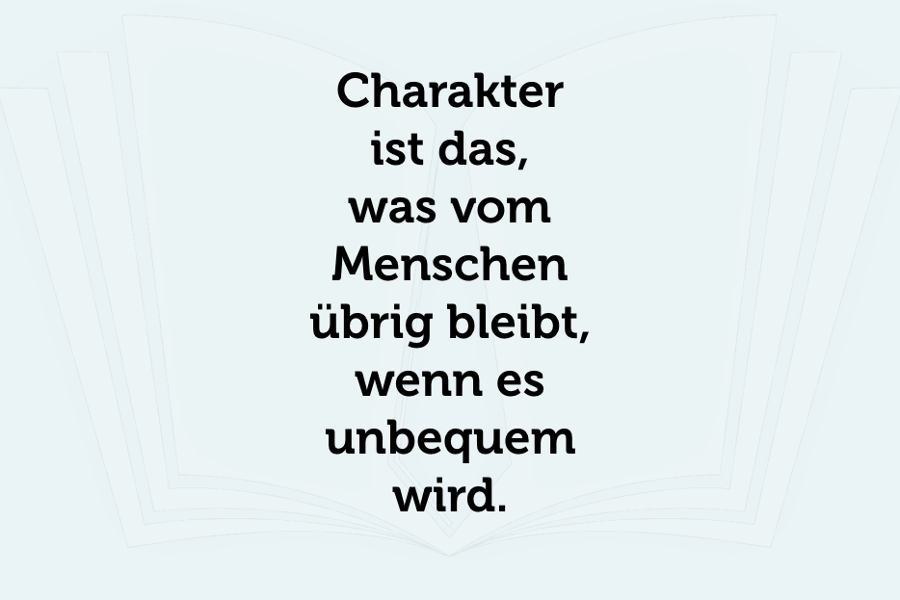 Charakterstärke: Diese 11 Eigenschaften beeindrucken