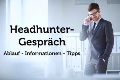 Headhunter Gespräch: Ablauf, Tipps, Fragen
