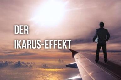 Ikarus-Effekt: Erfolg macht besoffen
