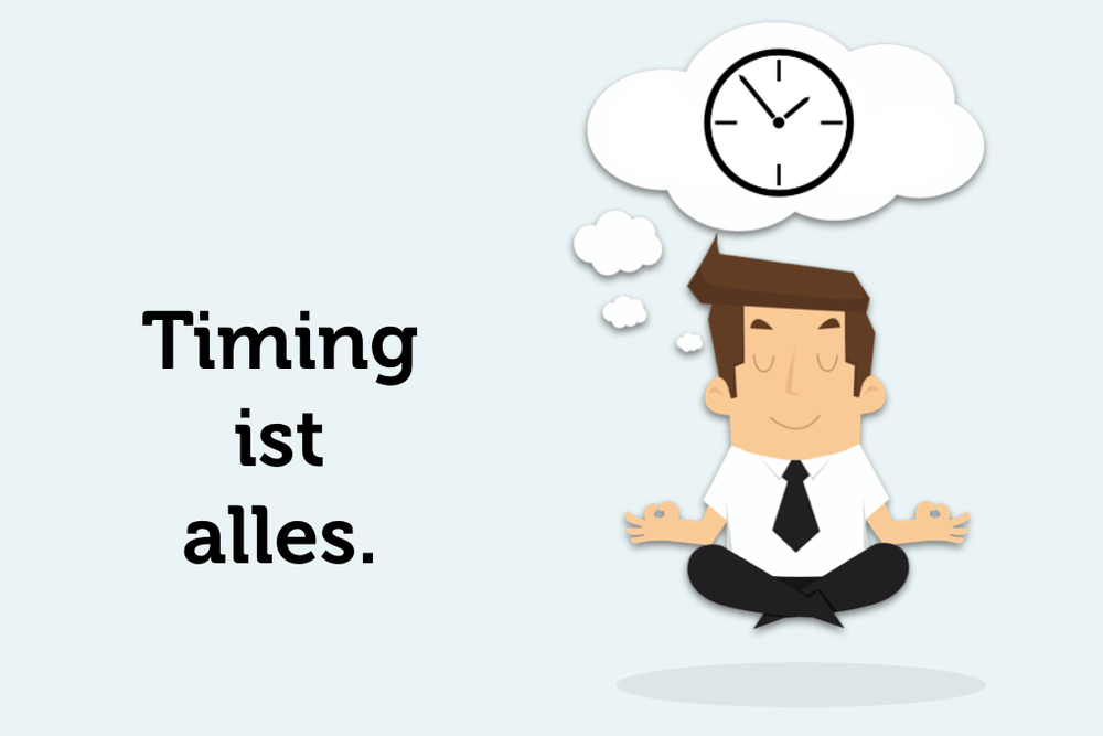 Timing-ist-alles