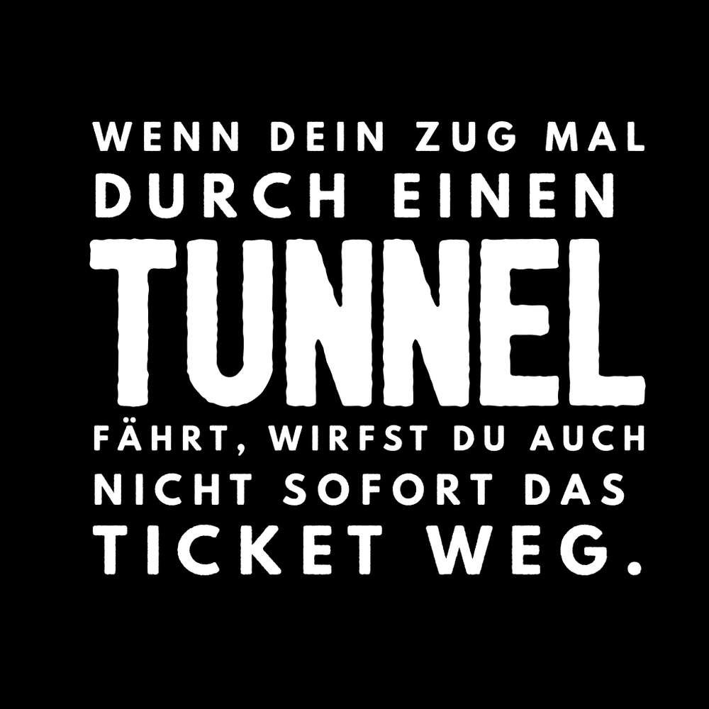 Tunnel-Ticket