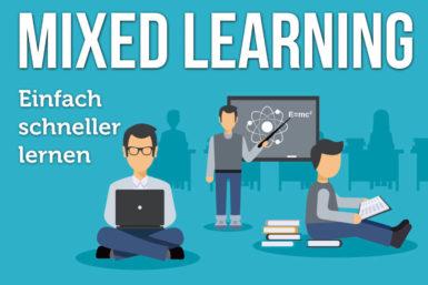 Mixed Learning: So lernen Sie schneller