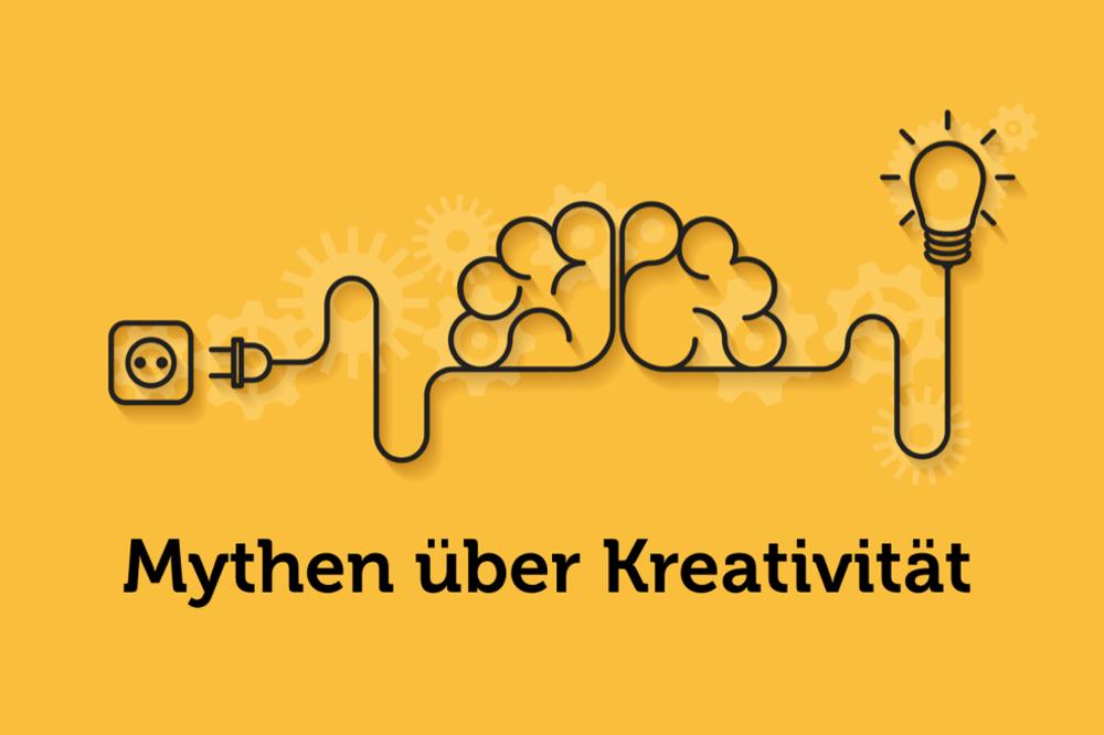 Die 5 größten Mythen über Kreativität