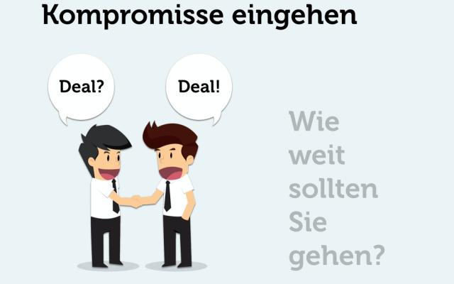 Kompromiss eingehen Deal kompromissbereit
