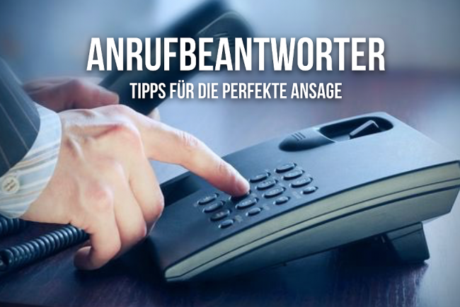 Anrufbeantworter besprechen: Tipps für die Ansage