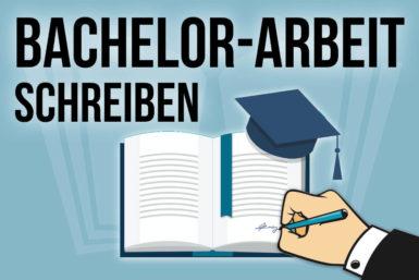 Bachelorarbeit schreiben: Tipps zu Themen und Aufbau