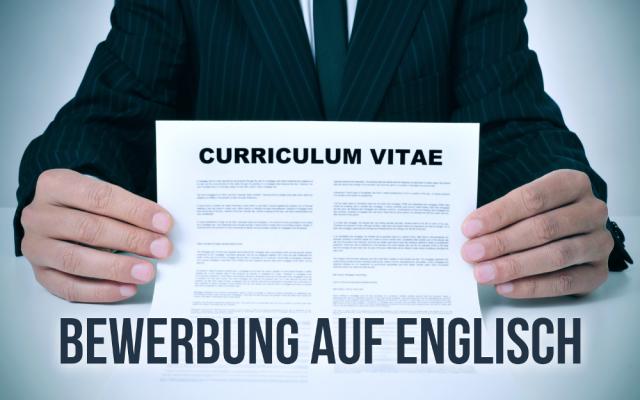Bewerbung Englisch Tipps Resume Curriculum Vitae CV