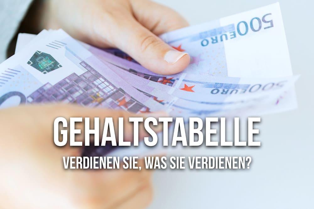 Gehaltstabelle 2018: Das können Sie verdienen