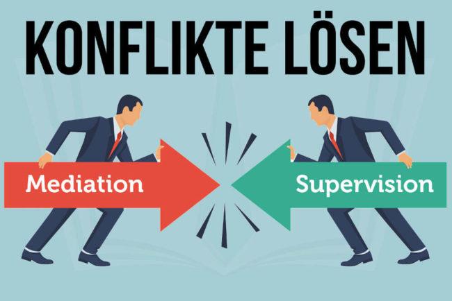 Konflikt lösen: Mediation oder Supervision?