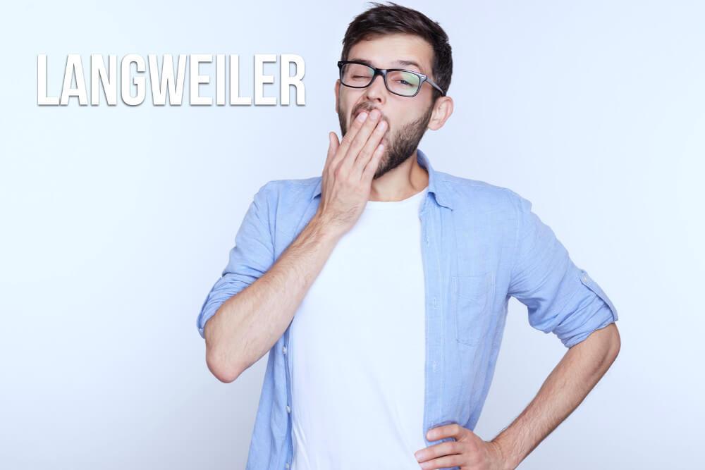 Langweiler: So werden Sie garantiert uninteressant