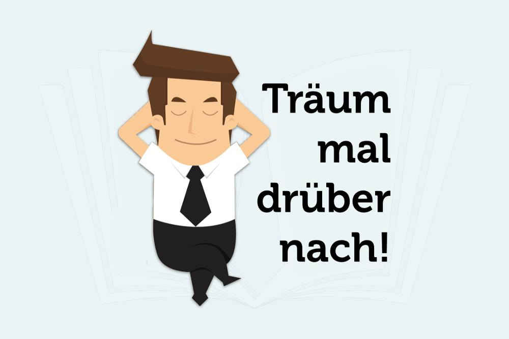 Traumdeutung Psychologie Traeume Schlafen Spruch Grafik Traeum mal drueber nach