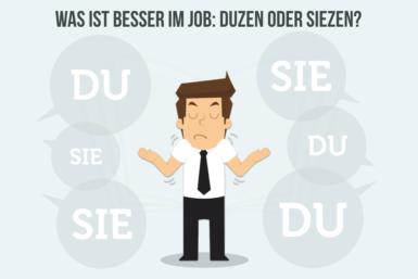 Duzen oder Siezen: Die wichtigsten Regeln im Job