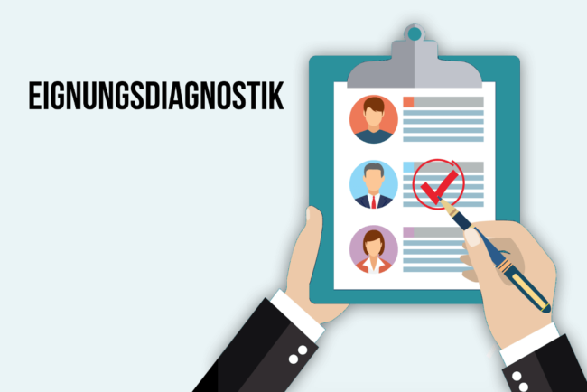 Eignungsdiagnostik: So funktioniert Personalauswahl