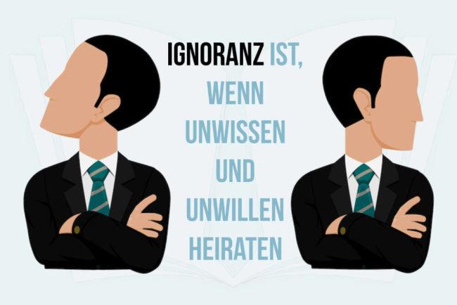 Ignoranz: Einfach gute Ideen beerdigen
